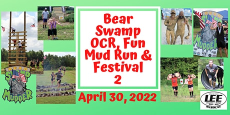 Bear Swamp OCR, Fun Mud Run & Festival 2!!! tickets