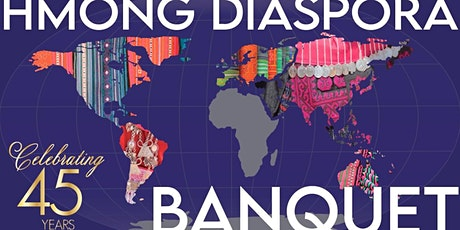 45TH YEAR HMONG DIASPORA BANQUET tickets
