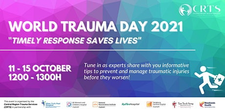 Learn about traumatic injuries and management online- World Trauma Day 2021 tickets