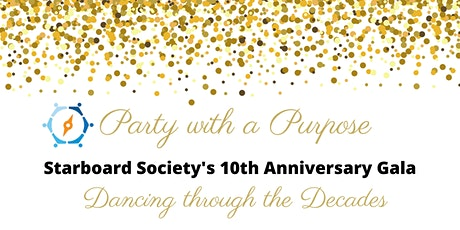 Starboard Society's 10th Anniversary Gala - Dancing Through the Decades tickets