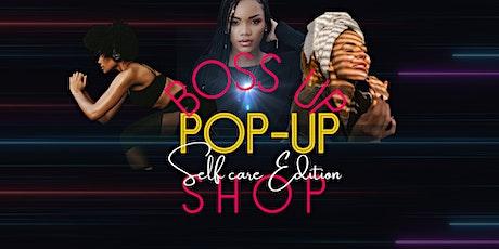 Bossd Up Pop Up Shop tickets