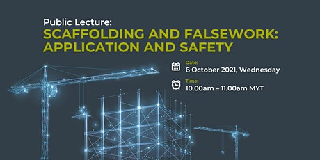 Public Lecture: Scaffolding and Falsework: Application and Safety tickets