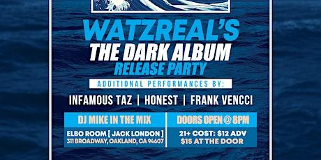 WATZREAL - The Dark Album release party tickets