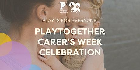 PlayTogether  Carer's Week Celebration tickets