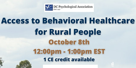 Access to Behavioral Healthcare for Rural People (CE Credit) tickets