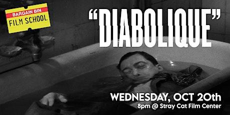 Bargain Bin Film School: DIABOLIQUE! tickets