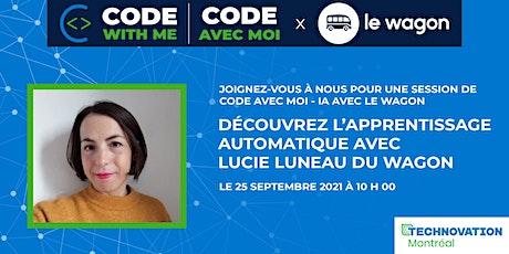 Code avec moi IA: Découvrez l'apprentissage automatique avec Lucie du Wagon billets