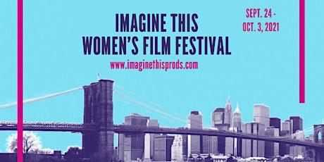 Imagine This Women's International Film Festival tickets