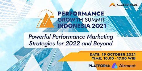 PERFORMANCE GROWTH SUMMIT INDONESIA 2021 tickets