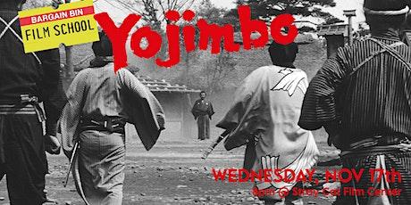 Bargain Bin Film School: YOJIMBO! tickets