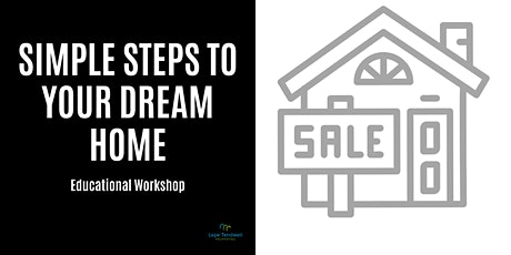 Simple Steps to Your Dream Home tickets