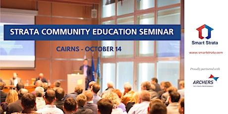 Strata Community Education Seminar - Cairns tickets