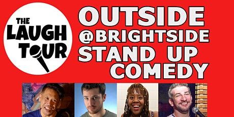 OUTSIDE @ The Brightside! Stand Up Comedy Sundays tickets
