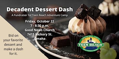 2nd Annual Decadent Dessert Dash tickets