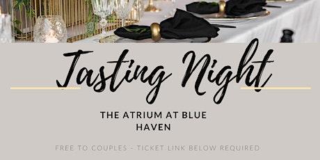 Tasting Night - The Atrium at Blue Haven tickets