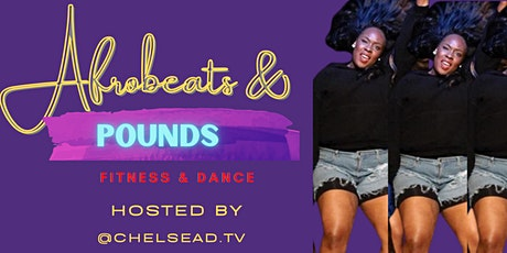 Afrobeats & Pounds (Fitness &  Dance - Class) tickets