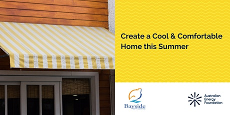 Create a Cool & Comfortable Home this Summer Webinar - Bayside City Council tickets