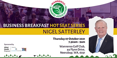 Business Breakfast Hot Seat Series with Nigel Satterley tickets