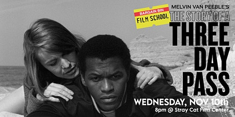 Bargain Bin Film School: THE STORY OF A THREE DAY PASS! tickets