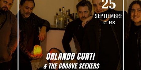 ORLANDO CURTI & THE GROOVE SEEKERS tickets