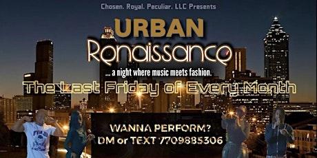 The Urban Renaissance tickets