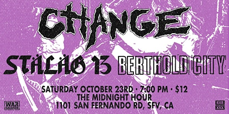 Change with Stalag 13, Berthold City, and more tickets