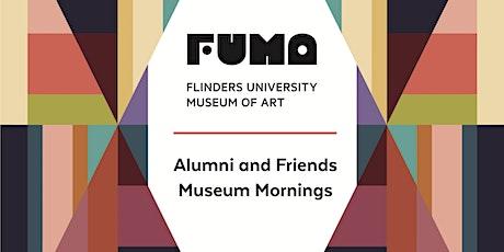 FUMA Alumni and Friends Museum Mornings tickets