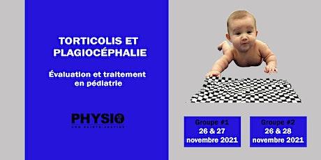 Torticolis et plagiocéphalie: Évaluation et traitement en pédiatrie (Niv.1) billets