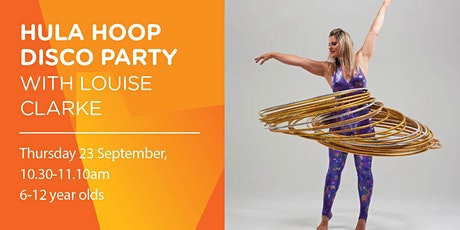 Hula Hoop Disco Party with Louise Clark tickets