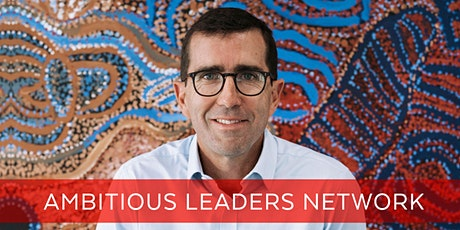 Ambitious Leaders Network Perth –   Shane McLeay tickets