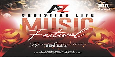 A 2 Z Christian Life Music Festival tickets