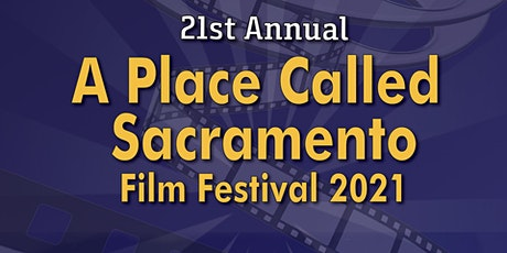 A Place Called Sacramento Film Premiere tickets
