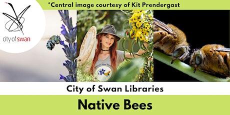 Nature Know-How: Advanced Bee ID (Ballajura) tickets