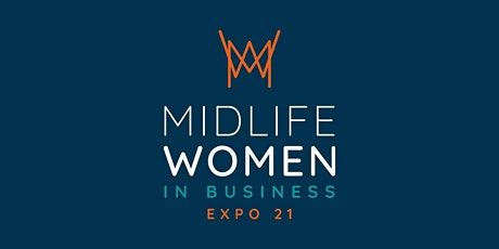 Midlife Women in Business Virtual Expo 21 tickets