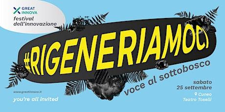 GREAT INNOVA 2021 è #Rigeneriamoci, voce al sottobosco. biglietti