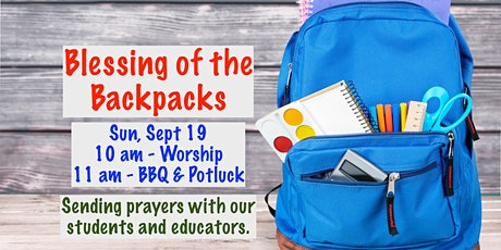 Blessing of the Backpacks Joint Worship Service & Community BBQ & Potluck tickets