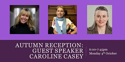 Autumn Reception with guest speaker Caroline Casey
