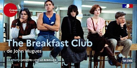Cinéma / THE BREAKFAST CLUB de John Hughes - Cycle Rebelles billets