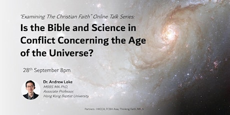 Is the Bible and Science in Conflict Concerning the Age of the Universe? tickets