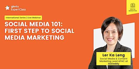 GEC International - Social Media 101: First Step to Social Media Marketing tickets