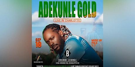 ADEKUNLE GOLD LIVE IN CHARLOTTE tickets