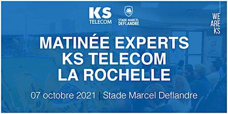 Matinée Experts KS TELECOM •Stade Marcel Deflandre, La Rochelle • 7 oct 21 billets