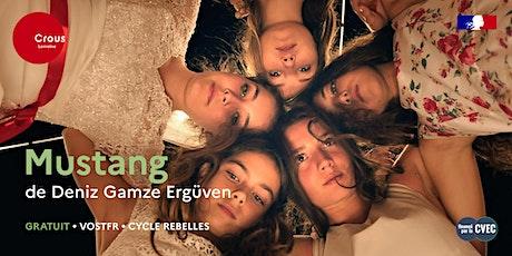 Cinéma / MUSTANG de Deniz Gamze Ergüven - Cycle Rebelles billets