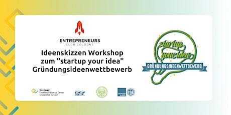 """ECC Ideenskizzen Workshop zum """"startup your idea"""" Gründungsideenwettbewerb Tickets"""