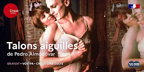 Cinéma / TALONS AIGUILLES de Pedro Almodovar - Crous Ciné Culte billets