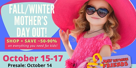 Community Presale: JBF Fall/Winter Mother's Day Out Sale • Oct 14, 2021 tickets