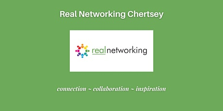 Chertsey Real Networking October 2021 (IN PERSON) tickets