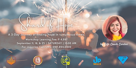 Shard of Hope Workshop (3-Day Journey of Finding Hope in Tumultuous Times) tickets