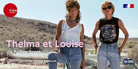 Cinéma / THELMA ET LOUISE de Ridley Scott - Cycle Rebelles billets