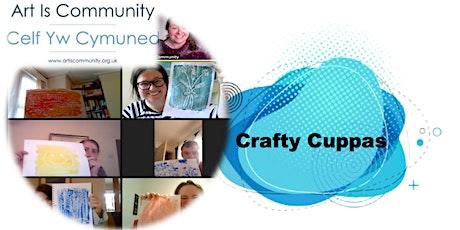 Crafty Cuppas Online - Autumn 2021 tickets